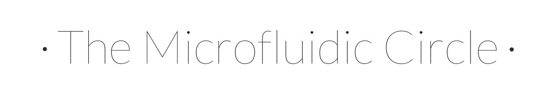 The MicroFluidic Circle
